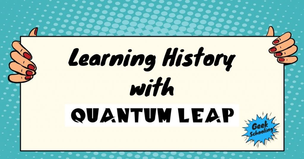 learning history with quantum leap